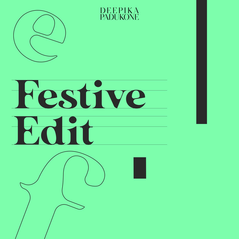 Festive Edit